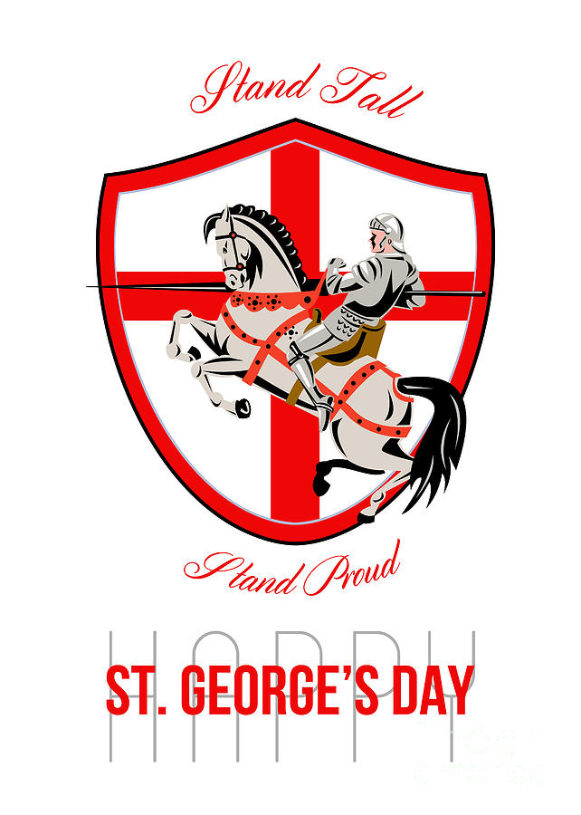 St George Digital Art - Stand Tall Happy St George Day Retro Poster by Aloysius Patrimonio