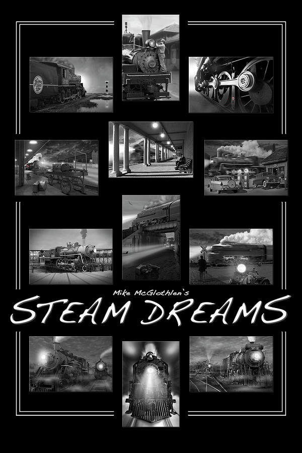 Transportation Photograph - Steam Dreams by Mike McGlothlen