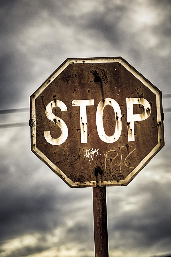 Stop Sign Photograph - Stop by Caitlyn  Grasso