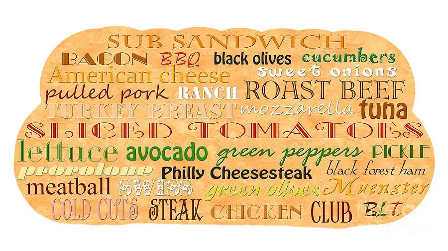 Food Digital Art - Sub Sandwich Typography by Andee Design