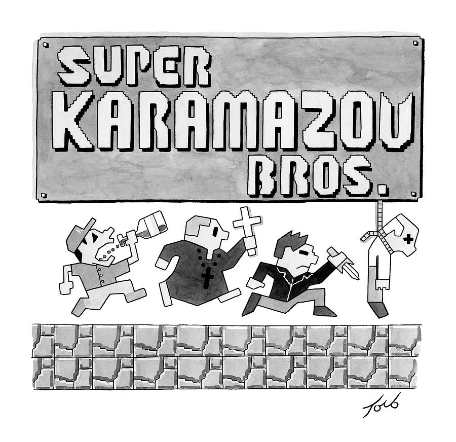 Super Karamazov Bros. -- A Parody Of Mario Drawing by Tom Toro