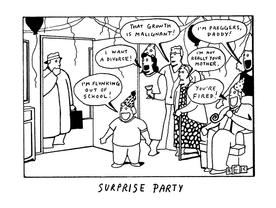 Surprise Party Drawing by Bruce Eric Kaplan