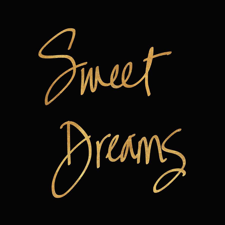 Sweet Mixed Media - Sweet Dreams On Black by South Social Studio