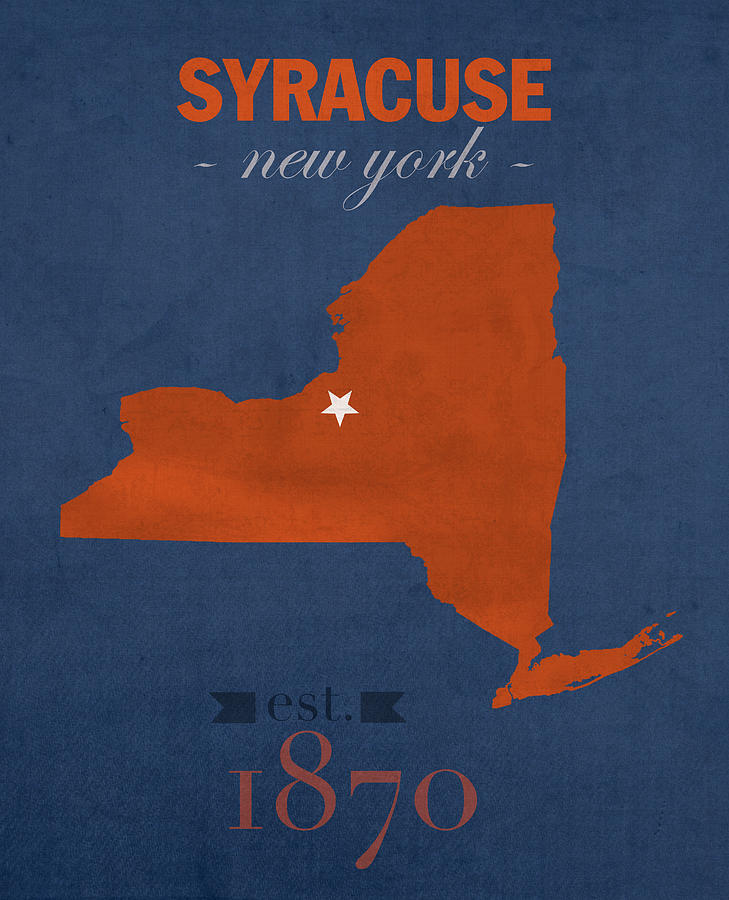 Syracuse University New York Orange College Town State Map Poster - Us college map poster