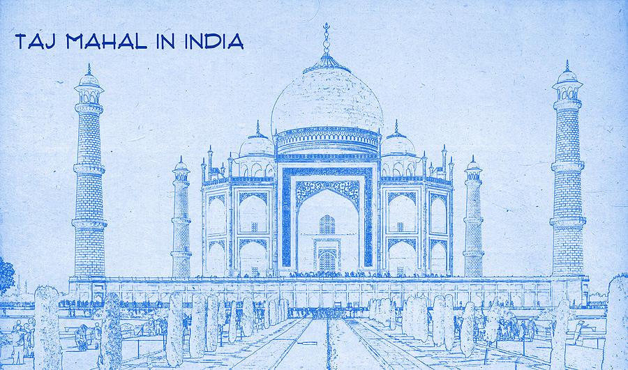 Taj mahal in india blueprint drawing digital art by motionage painting digital art taj mahal in india blueprint drawing by motionage designs malvernweather Images