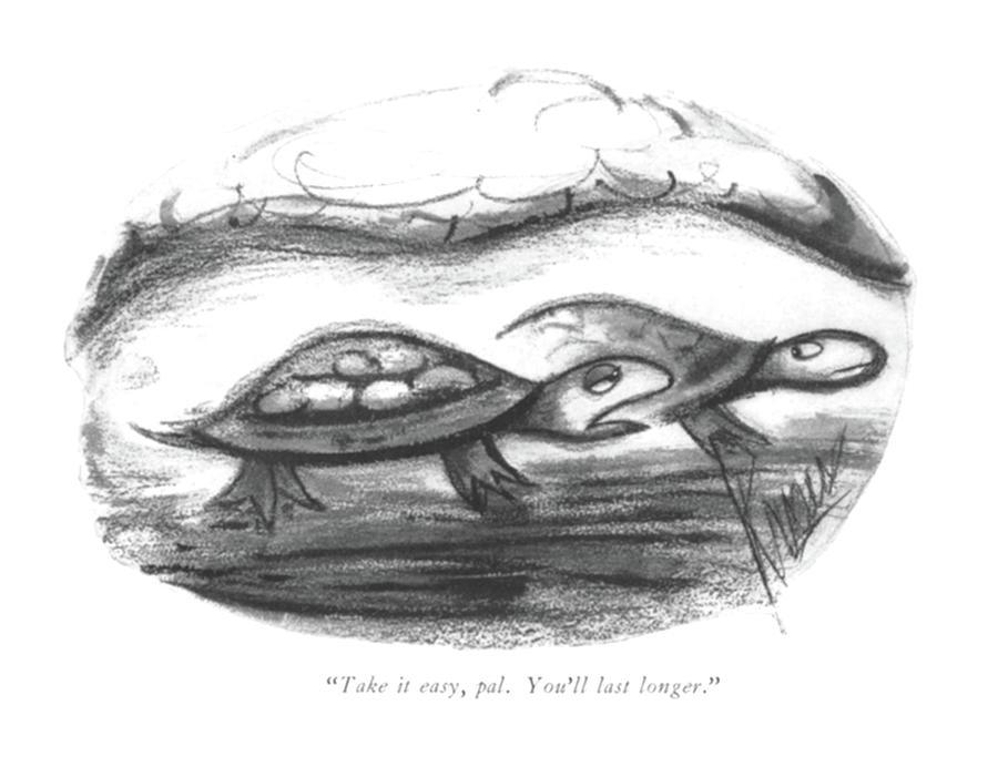 Take It Easy Drawing by Robert Kraus