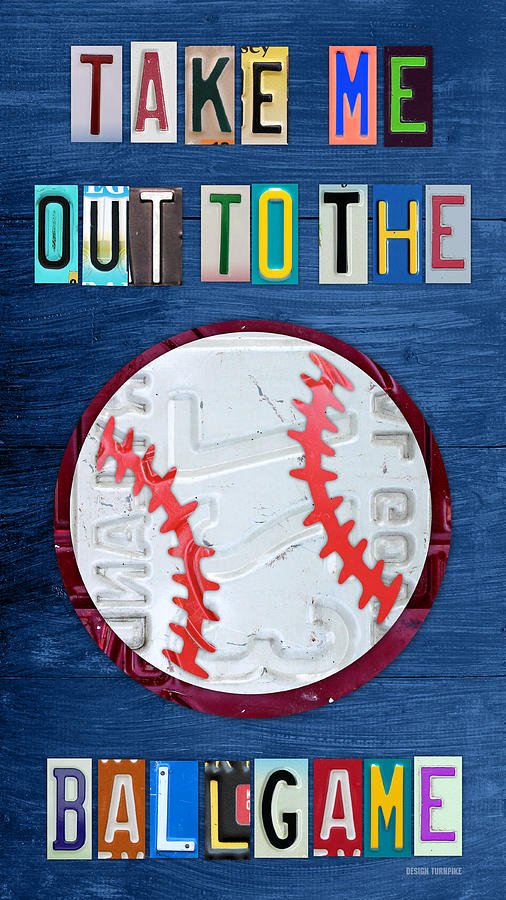 License Plate Map Mixed Media - Take Me Out To The Ballgame License Plate Art Lettering Vintage Recycled Sign by Design Turnpike