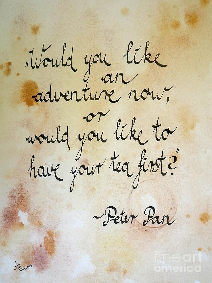 Tea Quote From Peter Pan