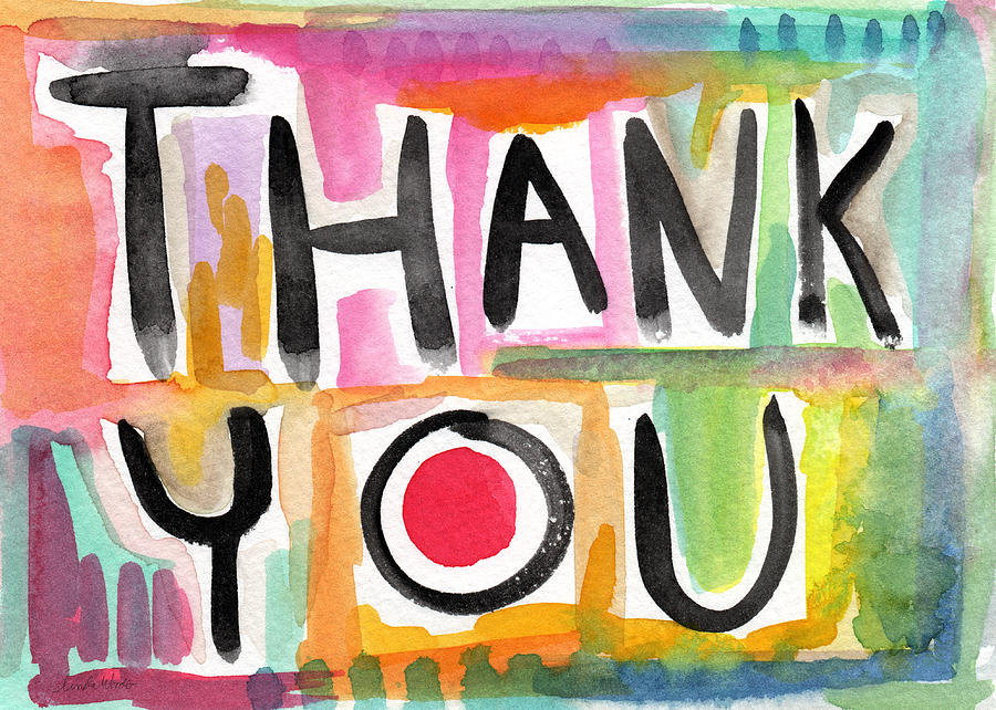 Thank You Painting - Thank You Card- Watercolor Greeting Card by Linda Woods
