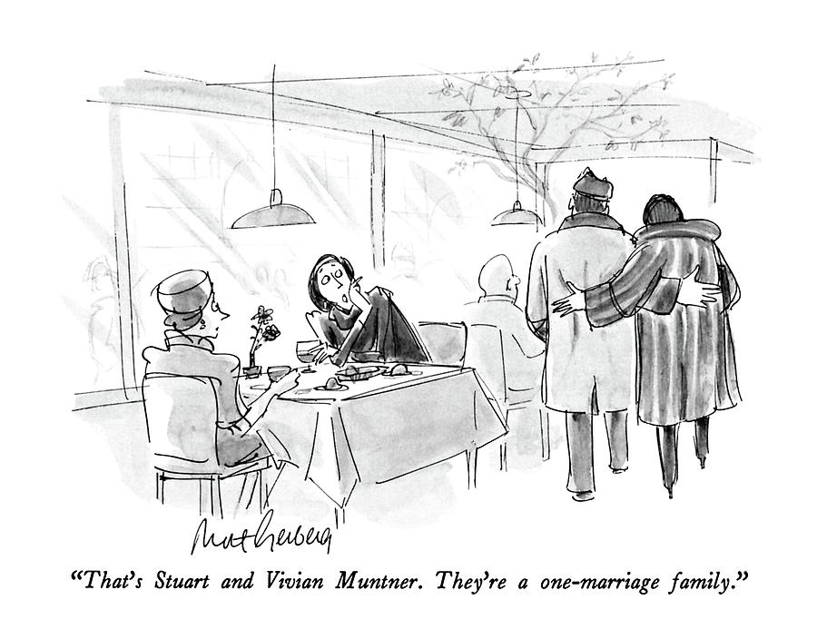 Thats Stuart And Vivian Muntner.  Theyre Drawing by Mort Gerberg