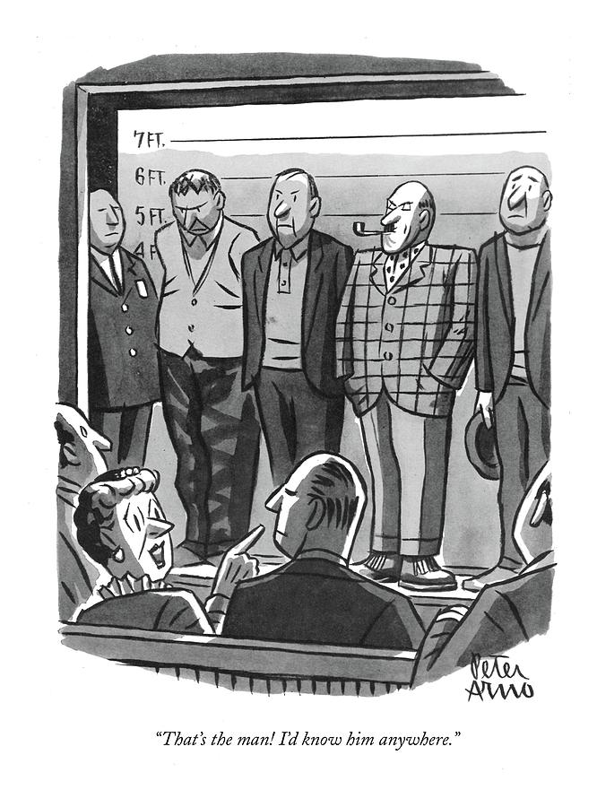 Thats The Man! Id Know Him Anywhere Drawing by Peter Arno