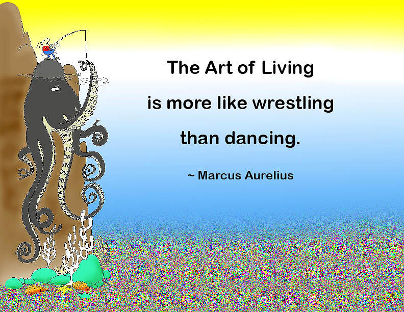 Quotation Photograph - The Art Of Living by Mike Flynn