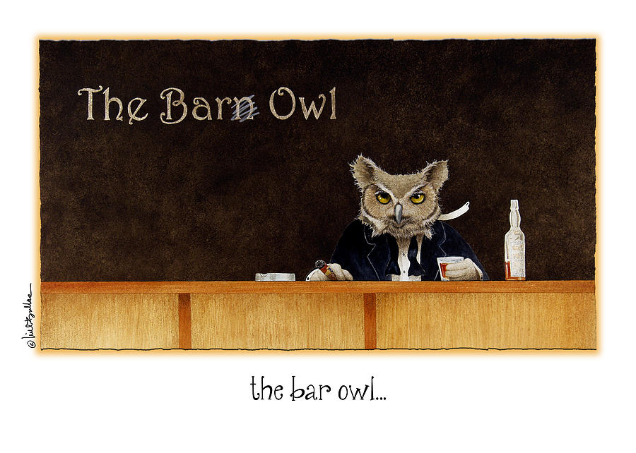 Will Bullas Painting - The Bar Owl... by Will Bullas