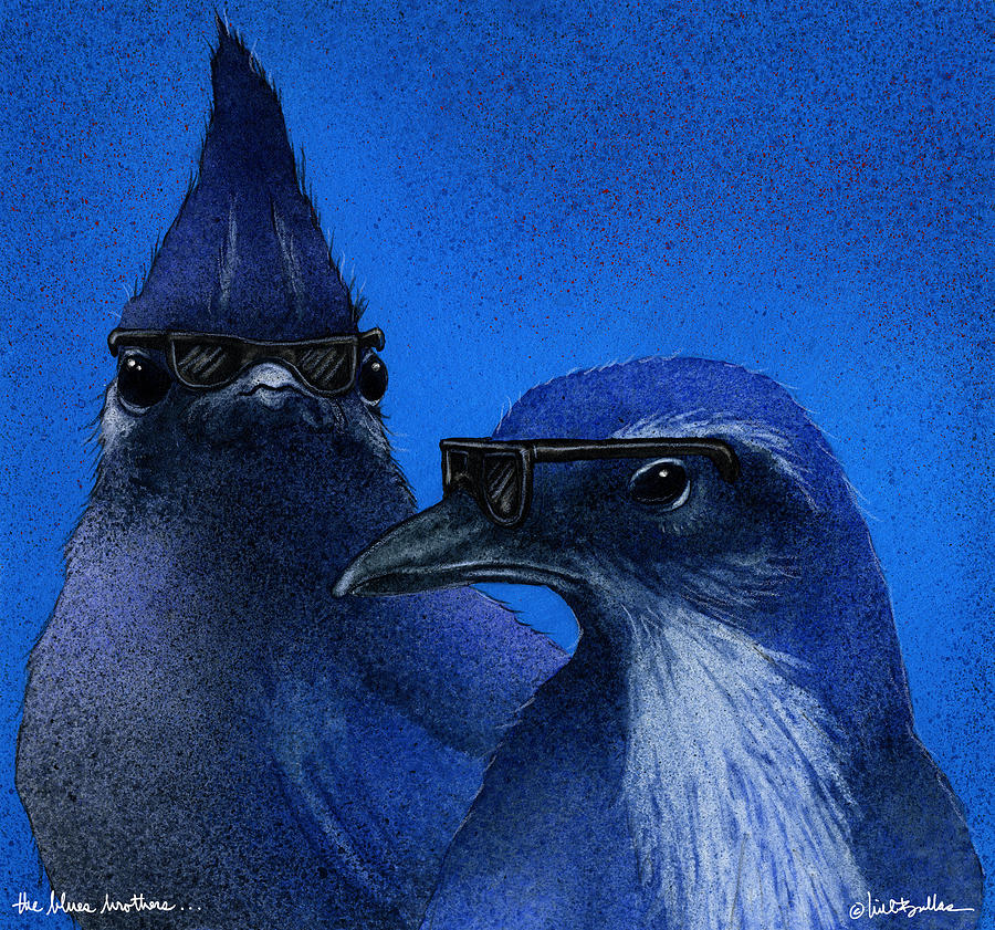 Bullis Painting - The Blues Brothers... by Will Bullas