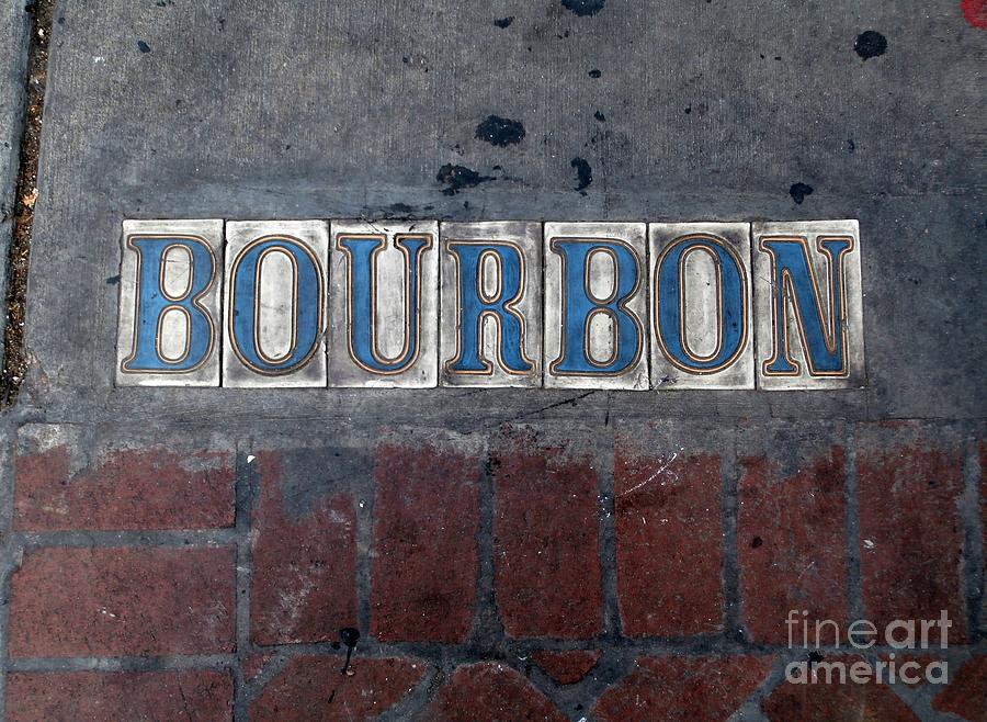 Bourbon Street Photograph - The Bourbon Street Sign by Joseph Baril