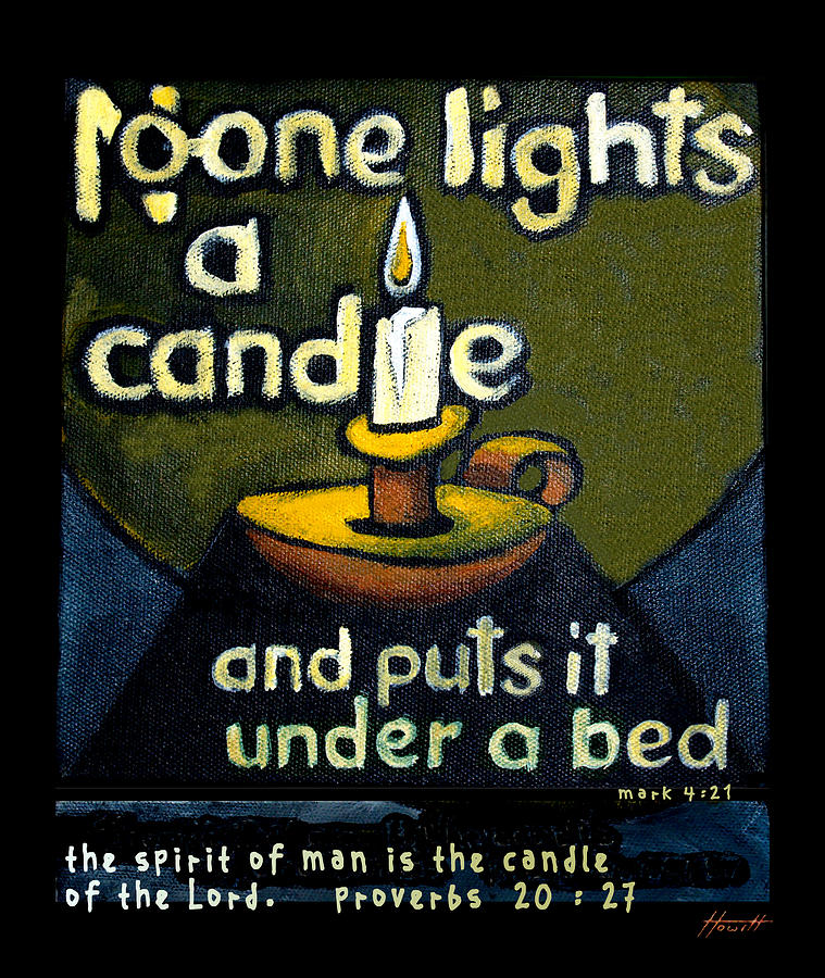 Quotes Painting - The Candle by Patricia Howitt