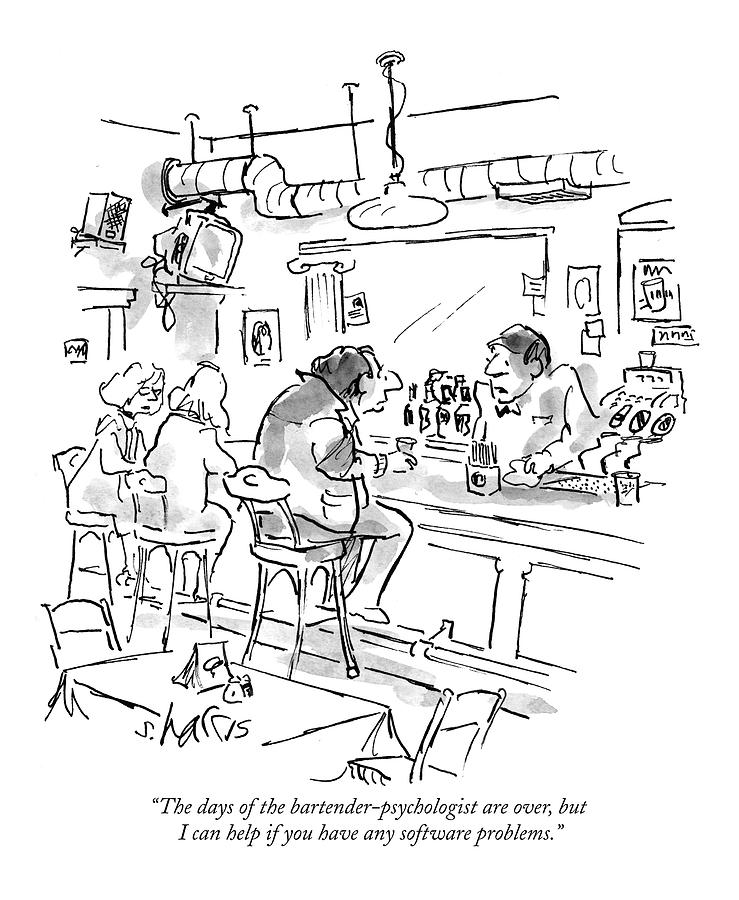 Psychologist Drawing - The Days Of The Bartender-psychologist by Sidney Harris