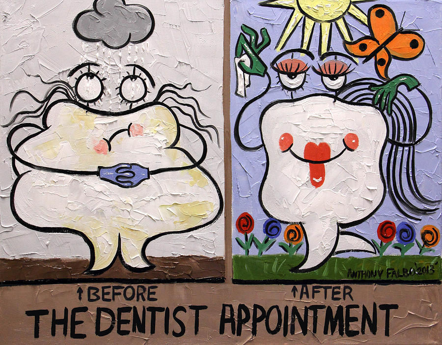 The Dentist Appointment Painting - The Dentist Appointment Dental Art By Anthony Falbo by Anthony Falbo