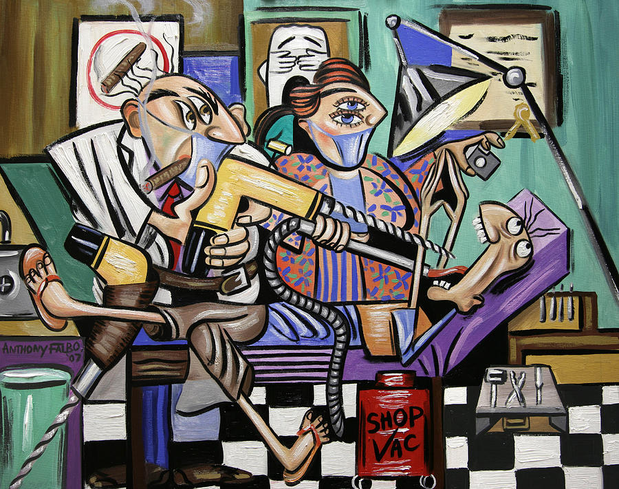 Anthony Falbo Painting - The Dentist Is In Root Canal by Anthony Falbo