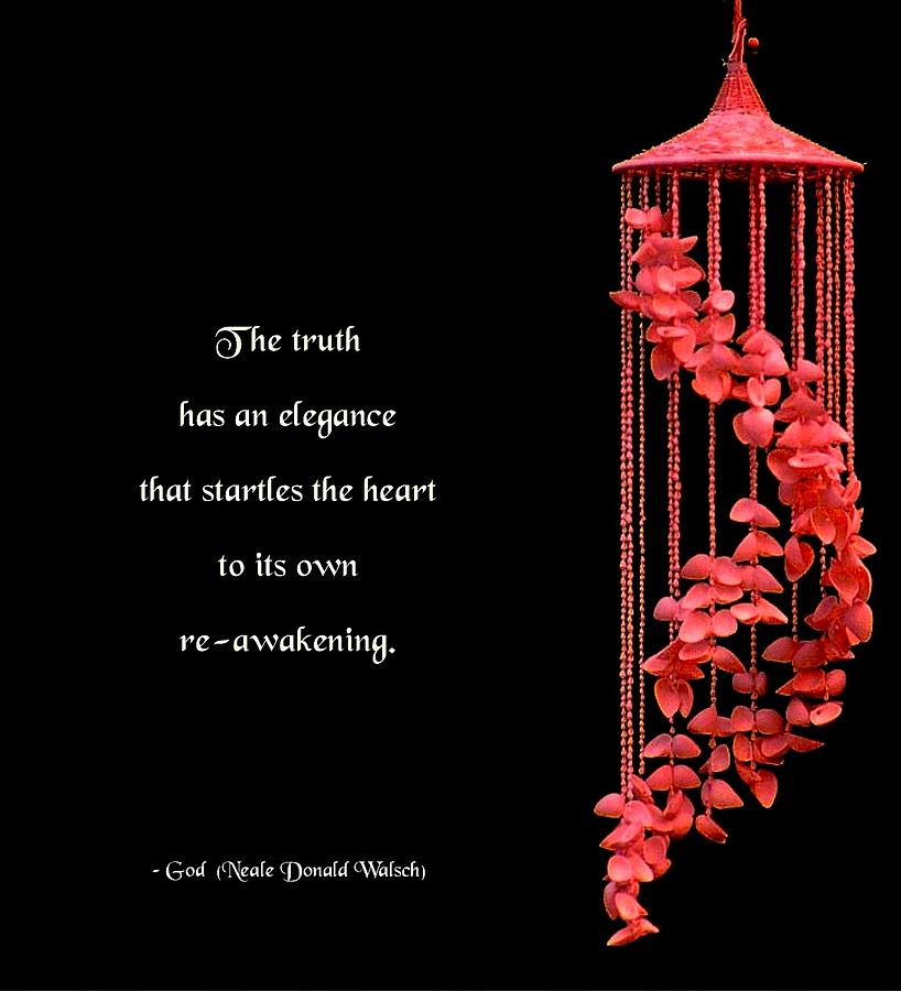 Quotation Photograph - The Elegance Of Truth by Mike Flynn