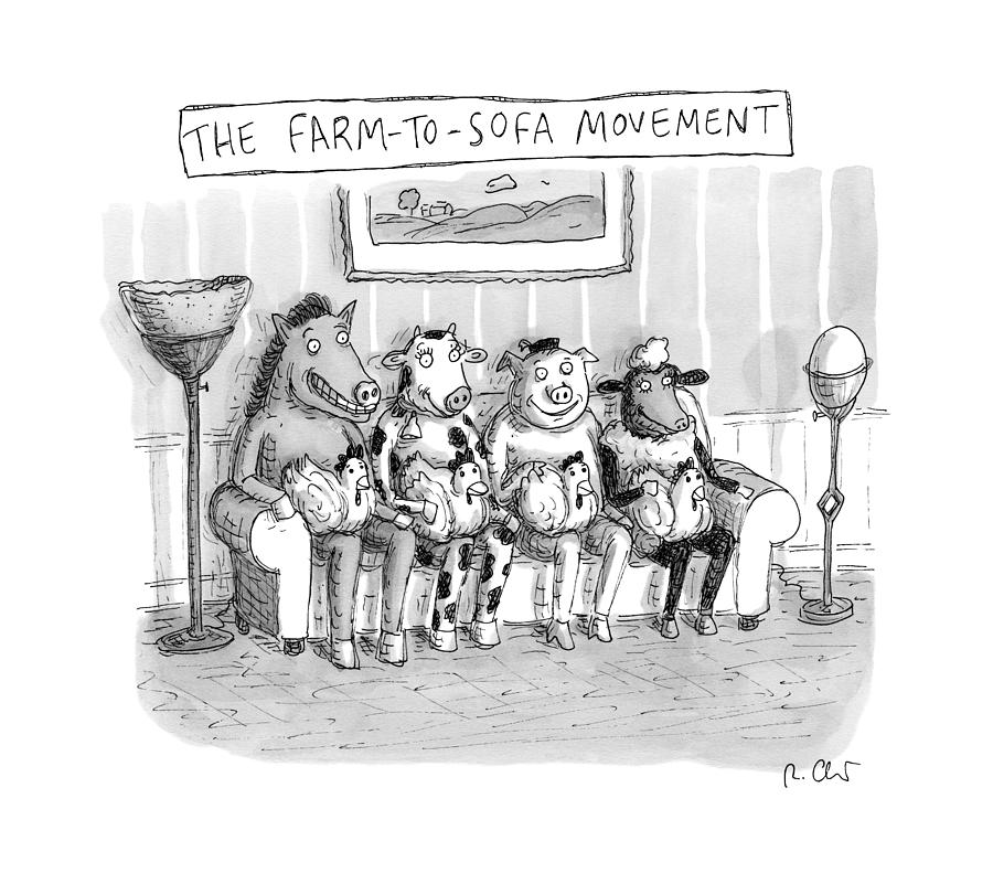 The Farm-to-sofa Movement Drawing by Roz Chast