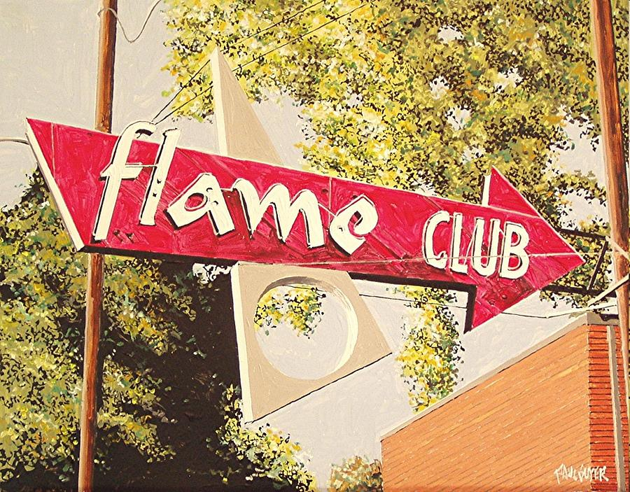 Sacramento Painting - The Flame Club by Paul Guyer