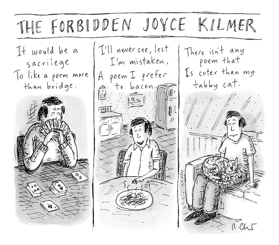 The Forbidden Joyce Kilmer Drawing by Roz Chast