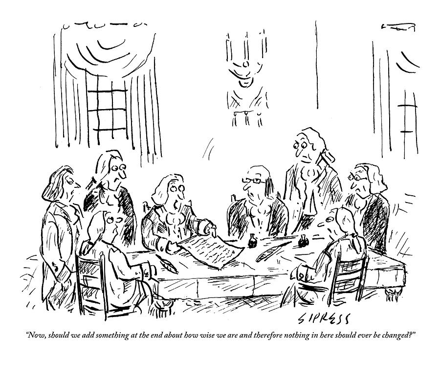 The Founding Fathers Sit Around The Constitution Drawing by David Sipress