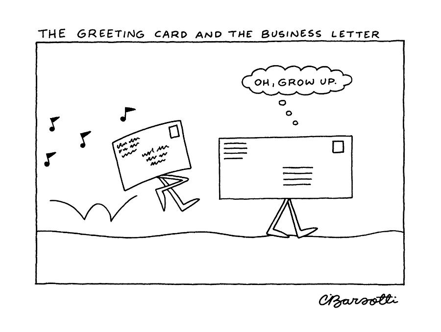 The greeting card and the business letter by charles barsotti the greeting card and the business letter drawing by charles barsotti m4hsunfo
