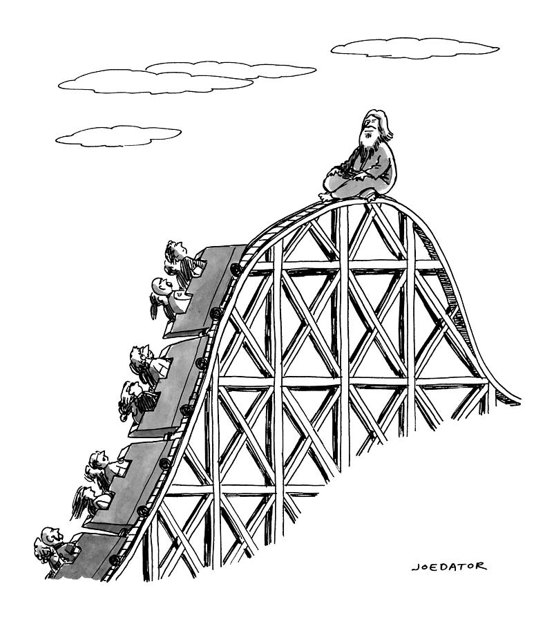 The Guru Sits At The Peak Of A Roller Coaster Drawing by Joe Dator