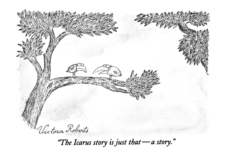The Icarus Story Is Just That - A Story Drawing by Victoria Roberts