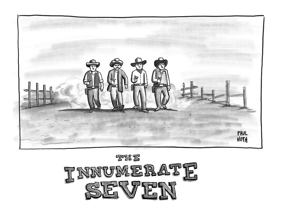 The Innumerate Seven Drawing by Paul Noth