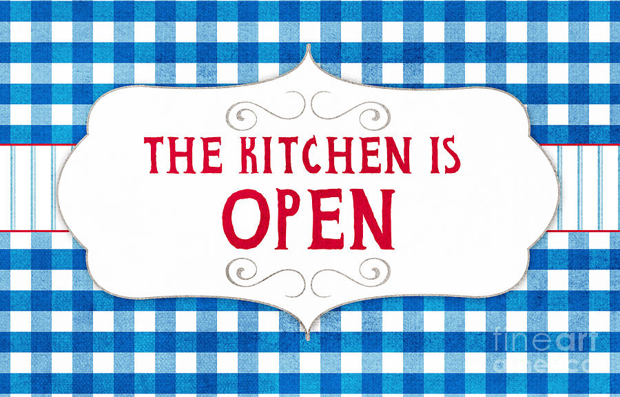 Kitchen Painting - The Kitchen Is Open by Linda Woods