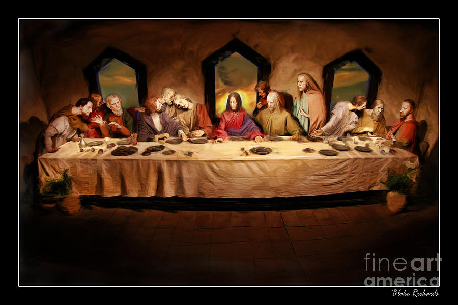 The Last Supper Photograph - The Last Supper by Blake Richards