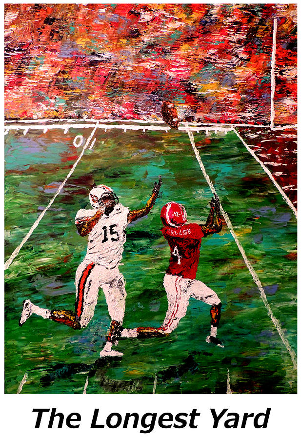 Alabama Painting - The Longest Yard Named  by Mark Moore