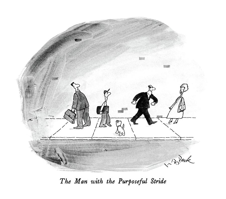 The Man With The Purposeful Stride Drawing by W.B. Park