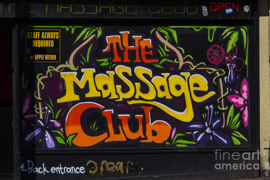 Graffiti Photograph - The Massage Club by Brian Roscorla