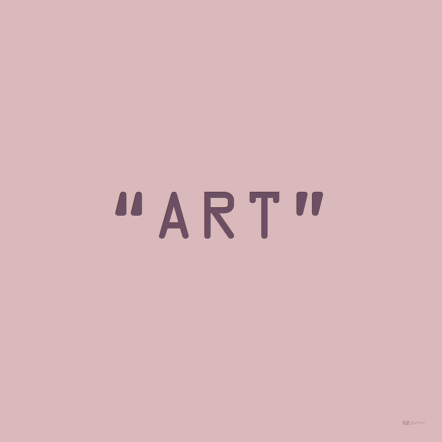 The Meaning Of Art - Quotation Marks Digital Art by Serge Averbukh