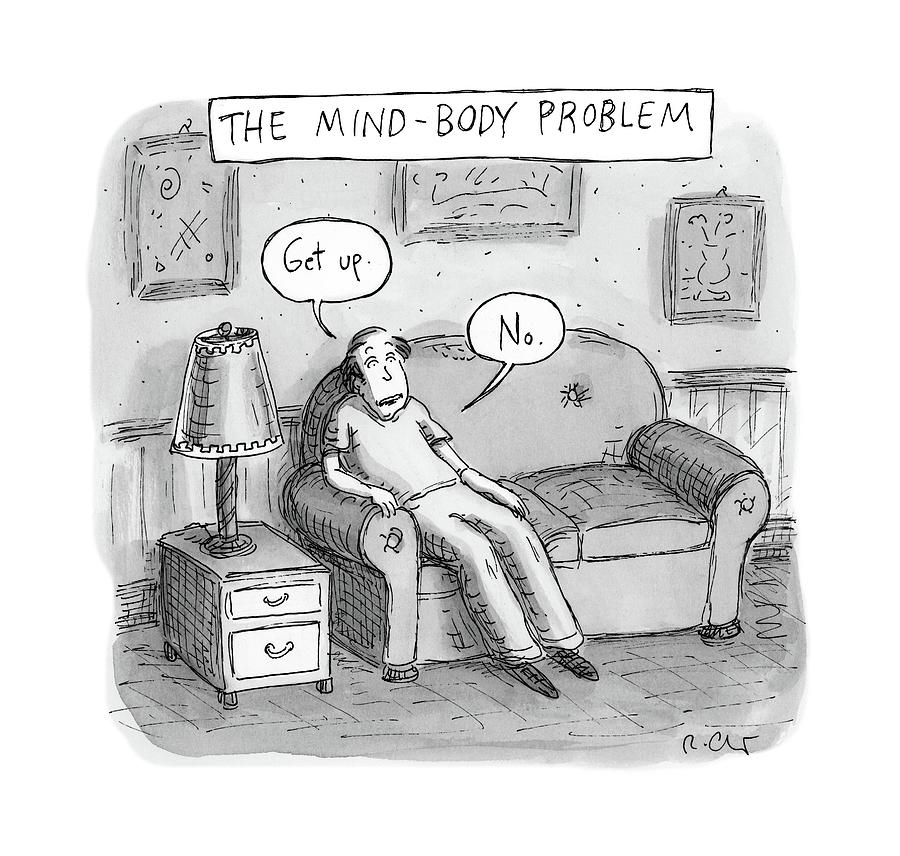 The Mind Body Problem By Roz Chast