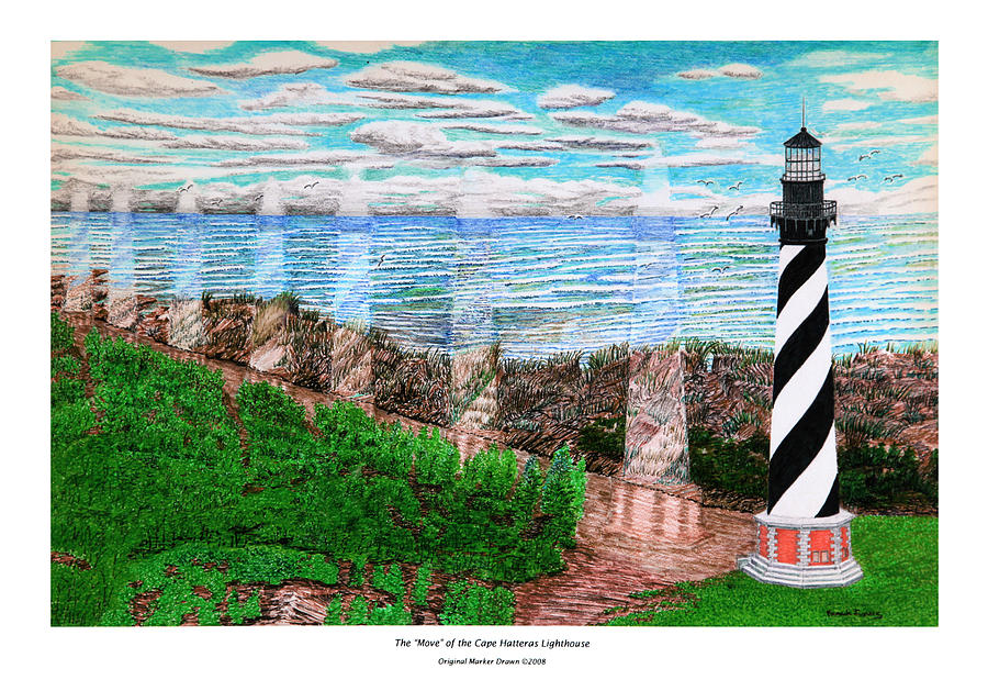 Cape Hatteras Lighthouse Drawing - The Move Of The Cape Hatteras Lighthouse by Frank Evans