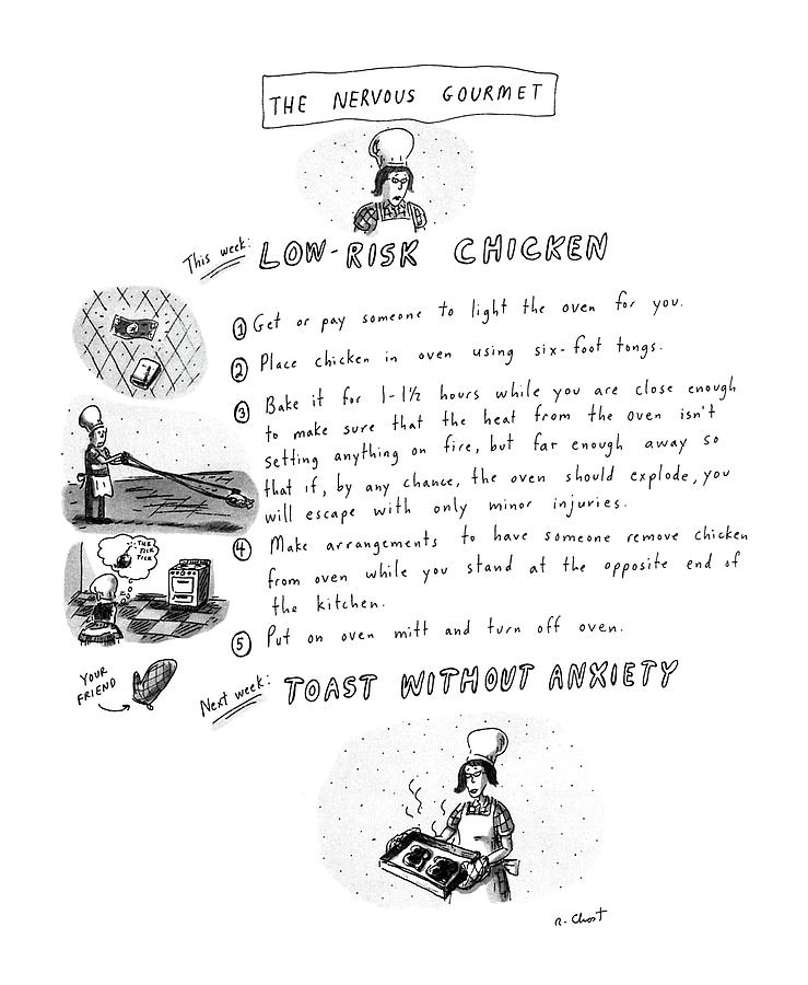 The Nervous Gourmet: Low-risk Chicken Drawing by Roz Chast