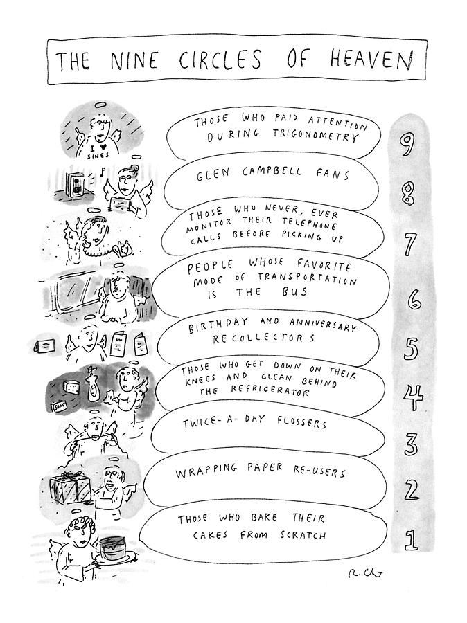 The Nine Circles Of Heaven Drawing by Roz Chast