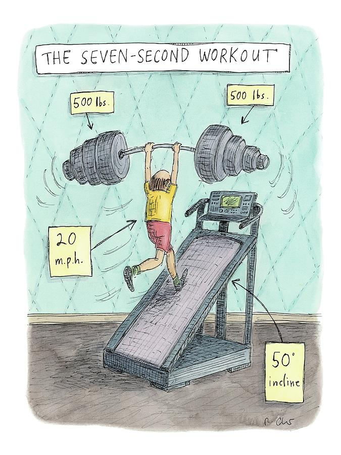 The Seven Second Workout Drawing by Roz Chast