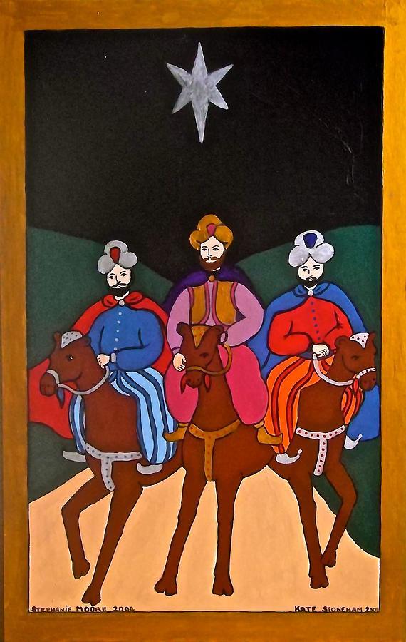 Kings Painting - The Three Kings by Stephanie Moore