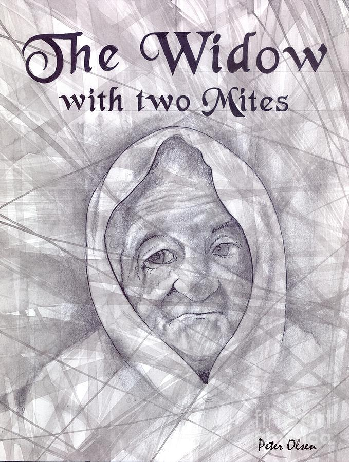 Revelation Painting - The Widow With Two Mites by Peter Olsen