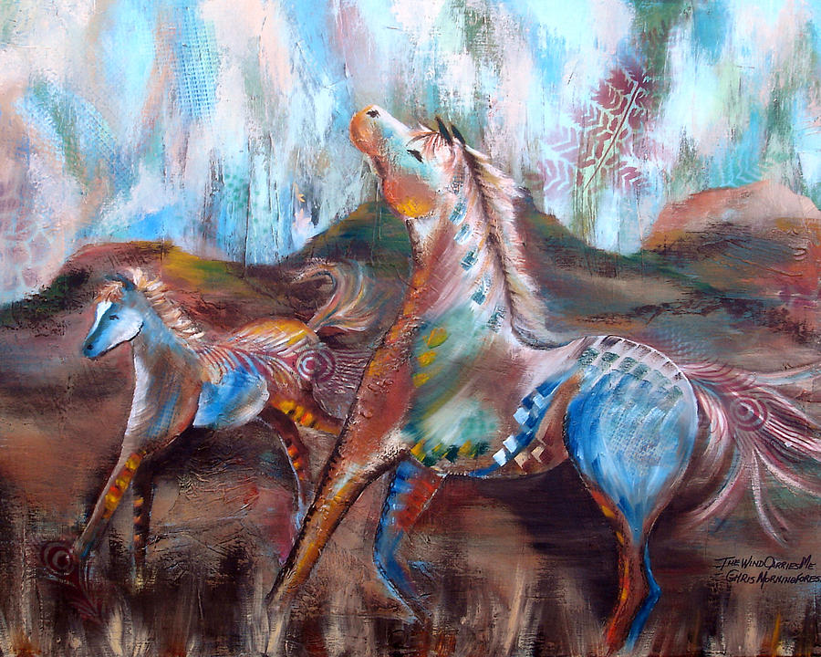 Horse Painting - The Wind Carries Me by Chris Morningforest