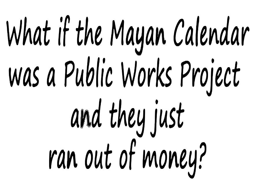 Calendar Art Meaning : Theory regarding the mayan calendar and meaning of its