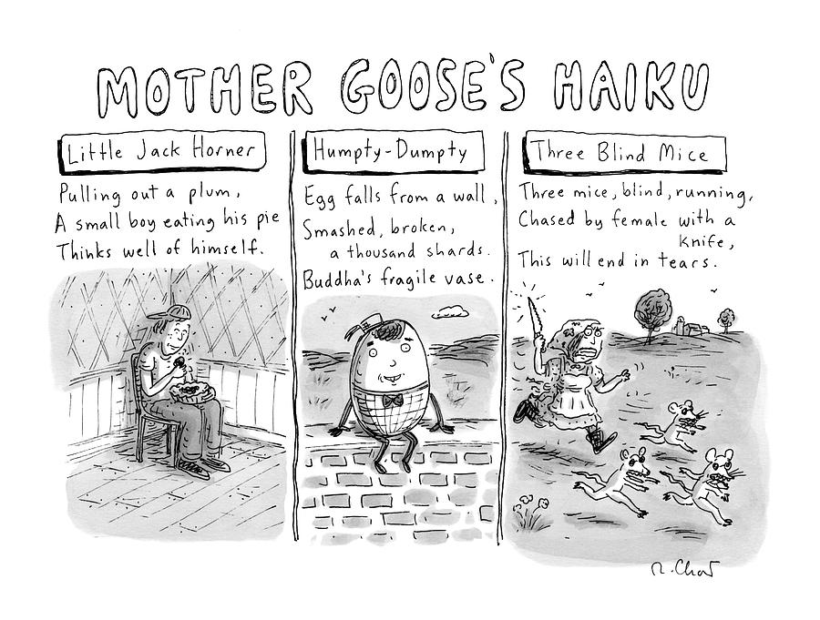 There Are Three Panels With Three Haikus Drawing by Roz Chast