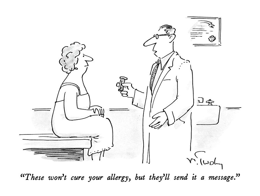 These Wont Cure Your Allergy Drawing by Mike Twohy