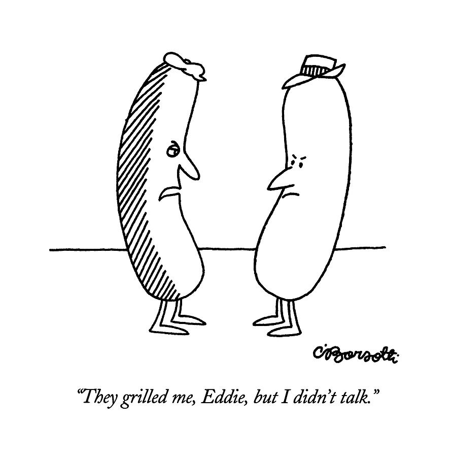 They Grilled Drawing by Charles Barsotti